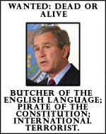 image for Bush Wanted Dead or Alive